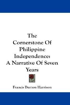 Descargar libros electrónicos gratis para Android móvil The Cornerstone of Philippine Independence : A Narrative of Seven Years PDF