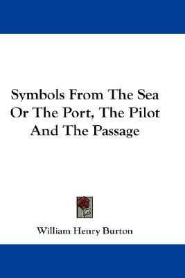 Symbols from the Sea or the Port, the Pilot and the Passage
