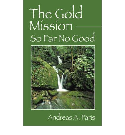 The Gold Mission