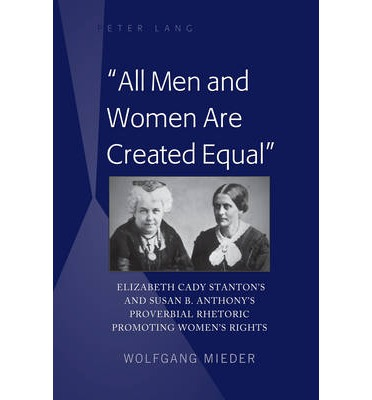 all men and women are created equal wolfgang mieder
