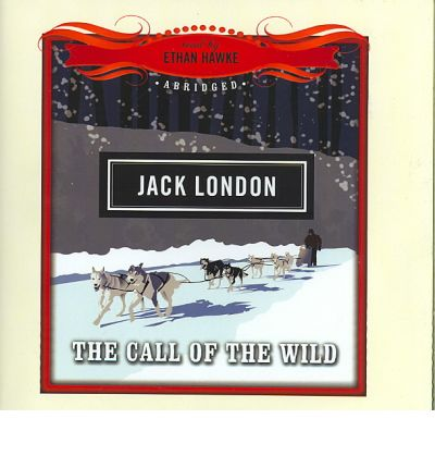 an overview of the call of the wild by jack london