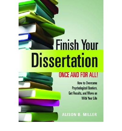 finish dissertation in a week How to finish a dissertation it means that all i have to do is finish the dissertation and get on with my life this week's issue.