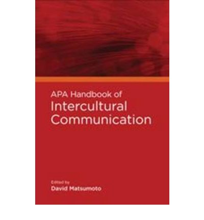 handbook intercultural communication Intercultural communication - icom821 lectures and tutorials in this unit are organised around key issues in intercultural communication such as identity, power, globalisation, culture transition, taboo, and intercultural communication problems.