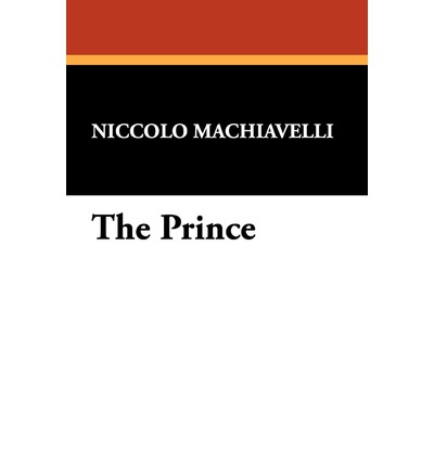 an analysis of the nature of power in the prince by niccolo machiavelli Machiavelli's the prince, part 1: the challenge of power nick spencer read  more the book is the prince, its author niccolò machiavelli  but his reasons  were patriotic, well-meaning, human  most of his writings were along the  nature of the discourses on livy in which he said governments of the.