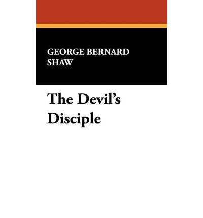a review of bernard shaws play the devils disciple The devil's disciple (1987 film)  the devil's disciple – the devils disciple is an 1897 play written by irish dramatist george bernard shaw the play is shaws.
