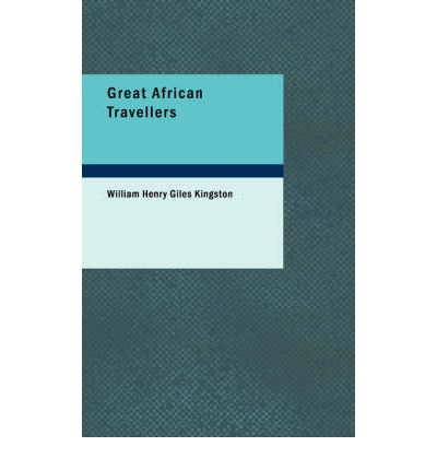 Descarga gratuita de android para netbook. Great African Travellers ePub by William Henry Giles Kingston