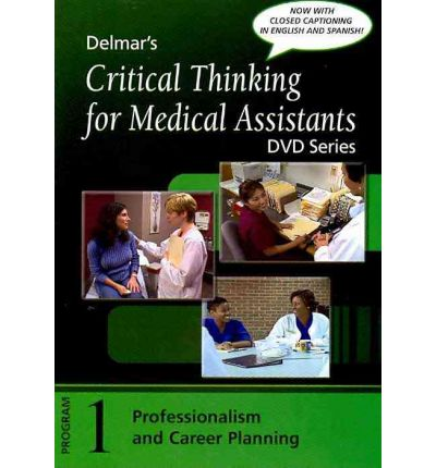 critical thinking scenarios for medical assistants