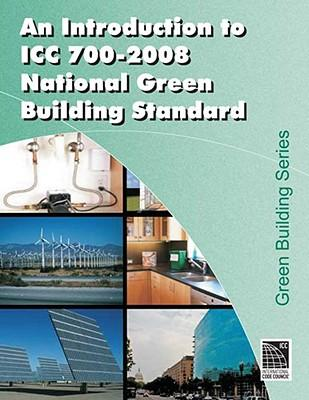 An Introduction to ICC 700-2008 National Green Building Standard