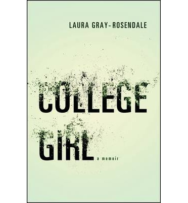 what i learned from college girl by l gray rosendale