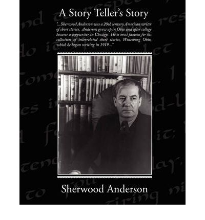 adventure sherwood anderson Free study guide for winesburg, ohio by sherwood anderson-adventure free online book notes/chapter summary/synopsis/analysis/essays/book report/download/plot summary.