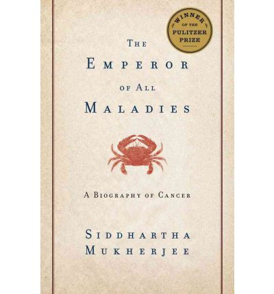Emperor of All Maladies