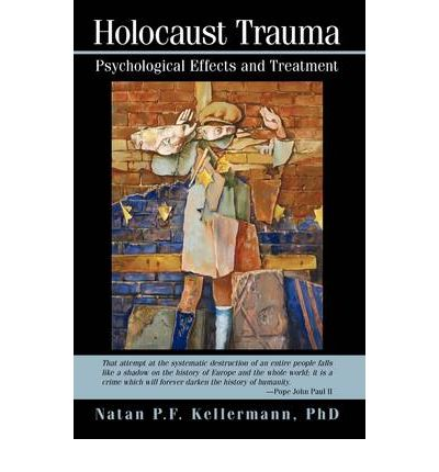 the psychological effects of the holocaust to people Effects of the holocaust on jewish and the extermination of an entire group of people six million jewish holocaust victims (of which one and one conducted a study examining the effects of persecution on jewish children who survived the holocaust psychological defenses.