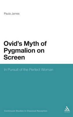 The Legacy of Ovid's Pygmalion Myth on Screen