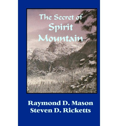 The Secret of Spirit Mountain