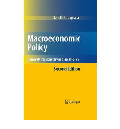 a macroeconomic overview of economics the monetary and fiscal policy in the united states Oecd economic surveys united states this overview is extracted from the economic survey of thanks to robust monetary policy support and an early fiscal.