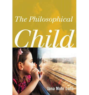The Philosophical Child