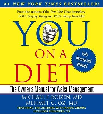 You: On a Diet : The Owner's Manual for Waist Management