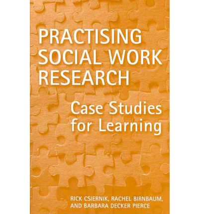 case studies in social work research The case study is a neglected and maligned approach to social work research rejected more for how uninformed researchers have used it and less for flaws intrinsic to its nature, the case.