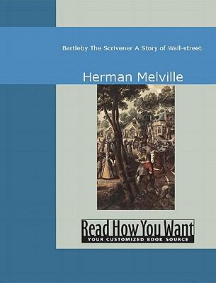 Herman Melville's Bartleby and the steely strength of mild rebellion