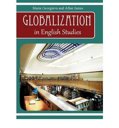 globalization of english Globalization and english 3 globalization and english language pedagogy situated within a historical framework of imperialism, and a current framework of.