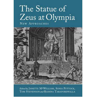 The Statue of Zeus at Olympia : New Approaches