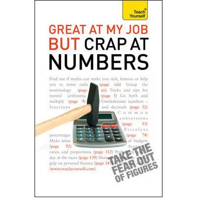 Great at My Job but Crap at Numbers: Teach Yourself