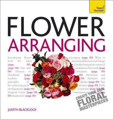 Get Started With Flower Arranging Teach Yourself 2010
