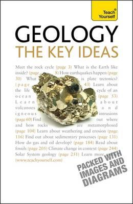 Geology - the Key Ideas: Teach Yourself