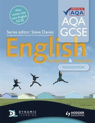 AQA GCSE English Language and English Literature Foundation Student's Book