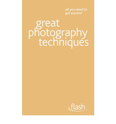 Vollständiger Ebook-Download Great Photography Techniques by Lee Frost PDF