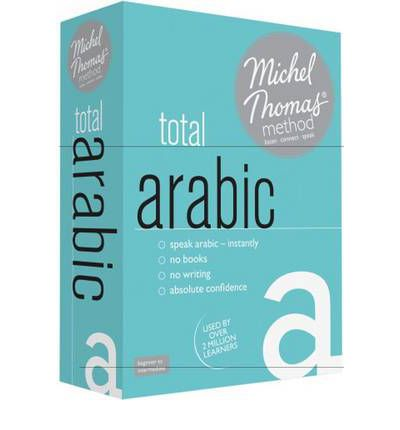 Total Arabic (Learn Arabic with the Michel Thomas Method)
