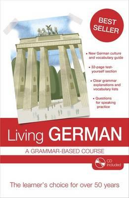 Living German : A Grammar-Based Course