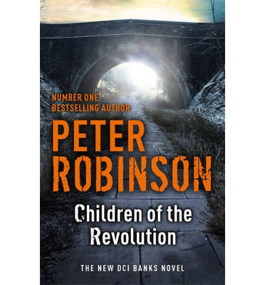 Children of the Revolution : The 21st Dci Banks Mystery