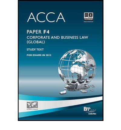 ACCA - F4 Corporate and Business Law (Global): Paper F4