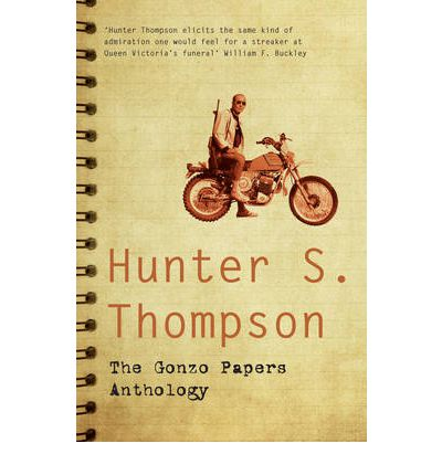 The Gonzo Papers Anthology