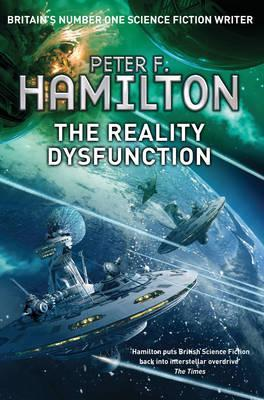 The Reality Dysfunction : The Nights Dawn Trilogy: Book One