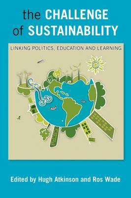 sustainability challenge Sustainability is the process of change, in which the exploitation of resources, the direction of investments, the orientation of technological development and.