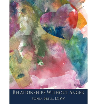 Relationships Without Anger