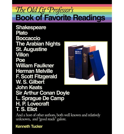 The Old Lit Professor's Book of Favorite Readings