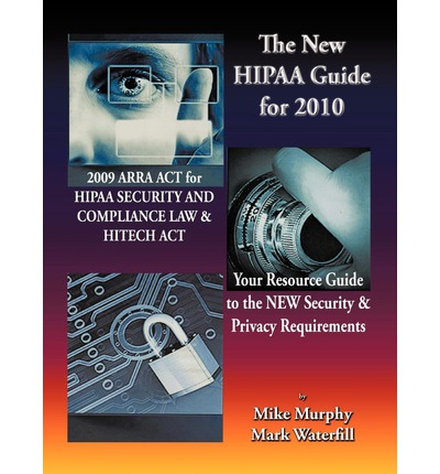 The New HIPAA Guide for 2010