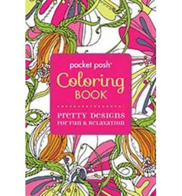Pocket Posh Coloring Book : Pretty Designs for Fun & Relaxation