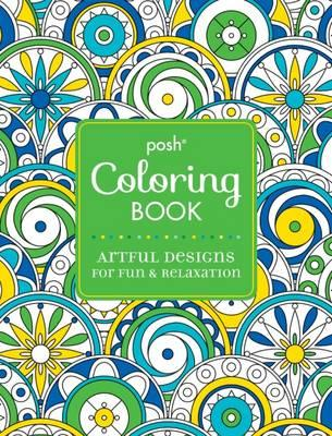 Posh Adult Coloring Book Artful Designs For Fun