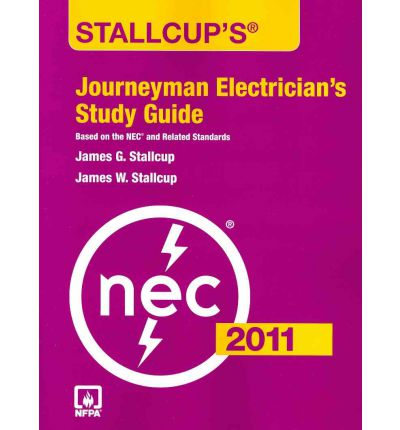 Stallcup's Journeyman Electrician's Study Guide 2011