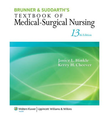Brunner and Suddarth's Textbook of Medical-Surgical Nursing 13th edition