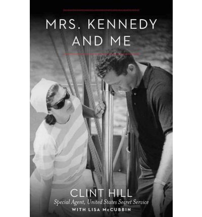 Mrs. Kennedy and Me : An Intimate Memoir