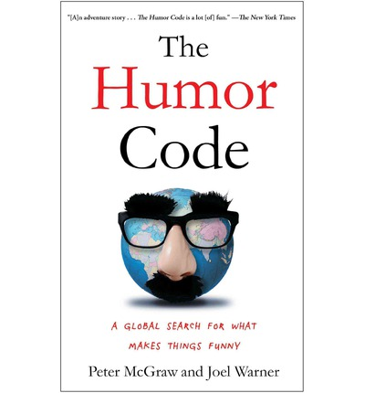 The Humor Code : A Global Search for What Makes Things Funny