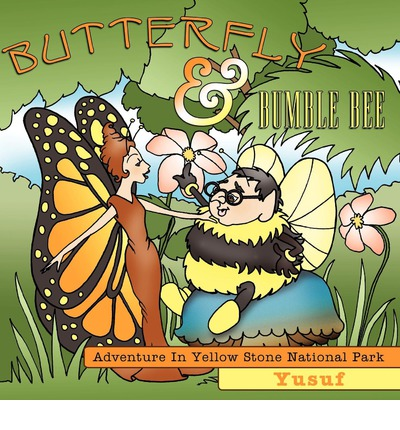 Butterfly And Bumble Bee : Adventure In Yellow Stone National Park