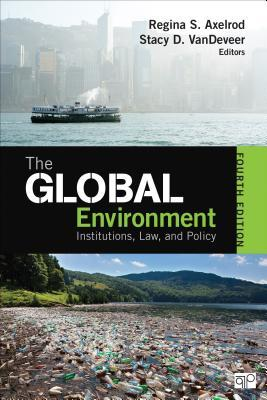 Global Environment : Institutions, Law, and Policy