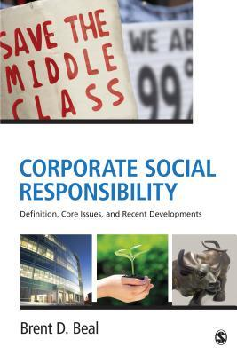 Corporate Social Responsibility : Definition, Core Issues, and Recent Developments