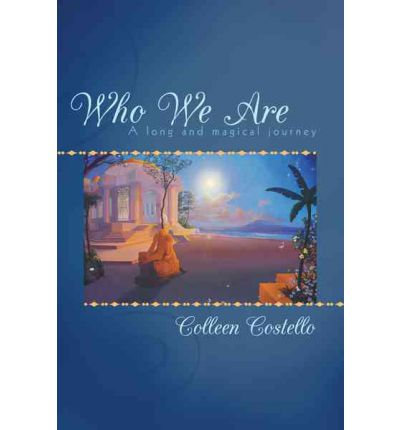 Who We Are : A Long and Magical Journey